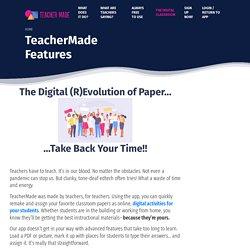Digital Activities for Your Students - TeacherMade Features