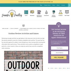 Outdoor Review Activities and Games - Teaching with Jennifer Findley