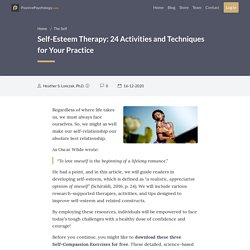 Self-Esteem Therapy: 24 Activities and Techniques for Your Practice