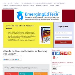 6 Hands-On Tools and Activities for Teaching Web Literacy