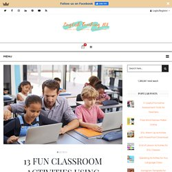 13 Fun Classroom Activities Using Technology