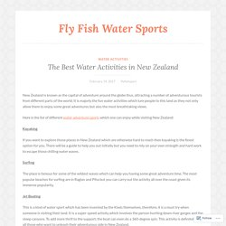 The Best Water Activities in New Zealand – Fly Fish Water Sports