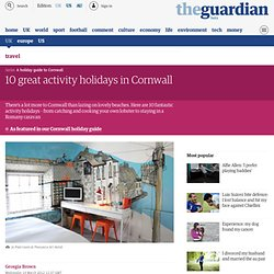 10 great activity holidays in Cornwall