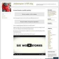 6-word stories: an EFL activity