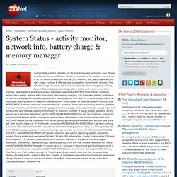 System Status - activity monitor, network info, battery charge & memory manager Download