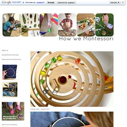 Activity/Photo of the Day - how we montessori
