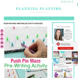 Push Pin Pre-Writing Activity for Kids - Planning Playtime