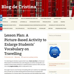 Lesson Plan: A Picture-Based Activity to Enlarge Students' Vocabulary on Trav...