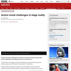 Actors reveal challenges of stage nudity