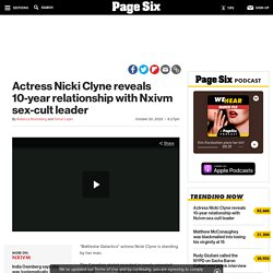 Actress Nicki Clyne reveals 10-year relationship with Nxivm leader