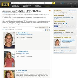 IMDb: Actresses over/Height of : 5'9'' / (1,75m) - a list by KilsonCyan