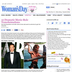 Actors and Actresses - Hollywood Stars Who Transformed for Movie Roles at WomansDay.com