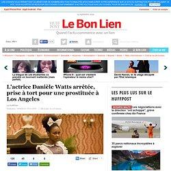 L'actrice Danièle Watts arrêtée, prise à tort pour une prostituée à Los Angeles