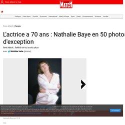 Nathalie Baye en 50 photos d'exception