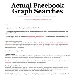 Actual Facebook Graph Searches