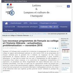 Les nouveaux programmes de français au collège et l'histoire littéraire : actualisation, problématisation — novembre 2016
