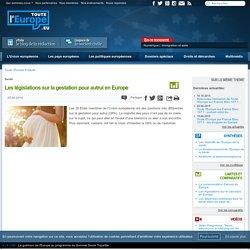 Les législations sur la gestation pour autrui en Europe