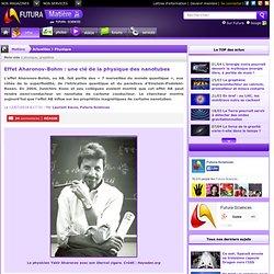 Effet Aharonov-Bohm : une clé de la physique des nanotubes