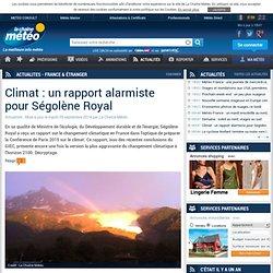 Climat : un rapport alarmiste pour Ségolène Royal