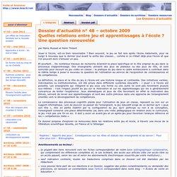 Dossier d'actualité – Quelles relations entre jeu et apprentissages à l'école ? octobre 2009