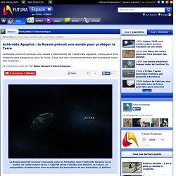 Astéroïde Apophis : la Russie prévoit une sonde pour protéger la Terre