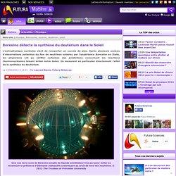 Borexino détecte la synthèse du deutérium dans le Soleil