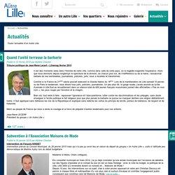 Toute l'actualité du projet Un Autre Lille et de Jean-René Lecerf candidat municipales lille 2014