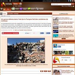 Un grave séisme dans l'est de la Turquie fait des centaines de victimes