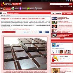 Des pilules au chocolat noir testées pour améliorer la santé