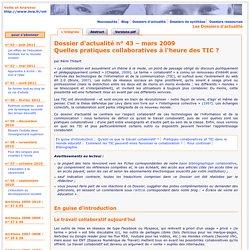 Dossier d'actualité – Quelles pratiques collaboratives à l'heure des TIC ?– mars 2009