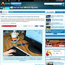CHIP : un concurrent du Raspberry Pi à moins de 10 euros