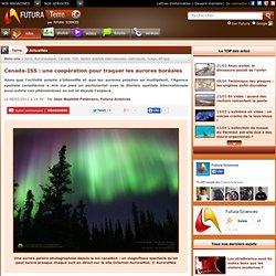 Canada-ISS : une coopération pour traquer les aurores boréales