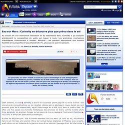 Eau sur Mars : Curiosity en découvre plus que prévu dans le sol