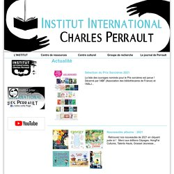Institut International Charles Perrault