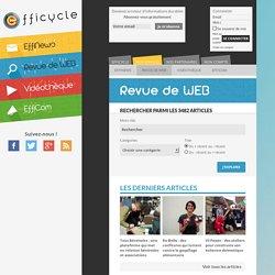 Efficycle - Revue de WEB - L'actualité insolite du développement durable