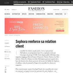 Sephora renforce sa relation client - Actualité : distribution (#236906)
