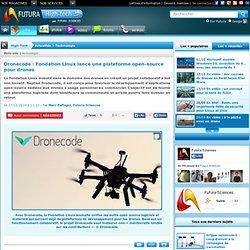 Dronecode : Fondation Linux lance une plateforme open-source pour drones