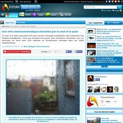 Une vitre électrochromatique alimentée par le vent et la pluie