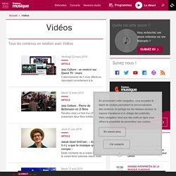 Vidéos : actualité et émissions de France Musique