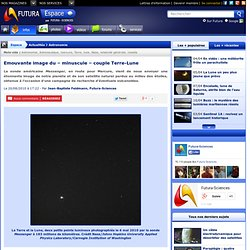Emouvante image du – minuscule – couple Terre-Lune