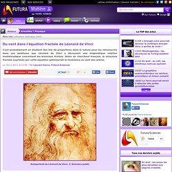Du vent dans l'équation fractale de Léonard de Vinci