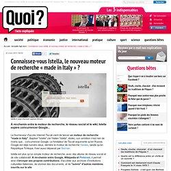 """Connaissez-vous Istella, le nouveau moteur de recherche """"made in Italy"""" ?"""