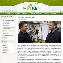 Toute l'actualité de la fondation Ekibio.
