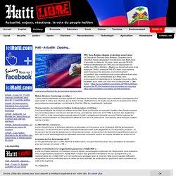 Haïti - Actualité : Zapping... - HaitiLibre.com : Toutes les nouvelles d'Haiti 7/7