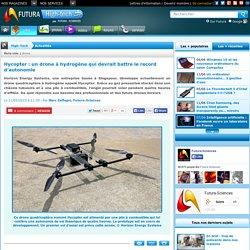 Hycopter : un drone à hydrogène qui devrait battre le record d'autonomie