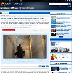 Un site interactif pour visiter les pyramides de Gizeh en 3D
