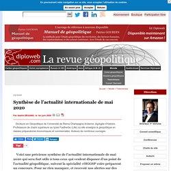 Synthèse de l'actualité internationale de mai 2020 par Axelle Degans