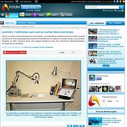 LuminAr, l'ordinateur qui veut se cacher dans une lampe