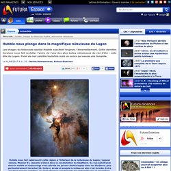 Hubble nous plonge dans la magnifique nébuleuse du Lagon