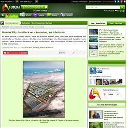 Masdar City, la ville à zéro émission, sort de terre